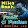 Miles Davis Funk & Fusion